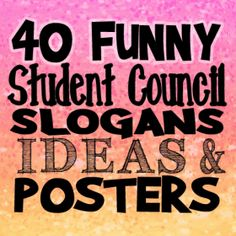 campaign posters 40 Funny Student Council Slogans, Ideas and Posters Funny Student Council Speeches, Slogans For Student Council, Student Gov, Student Council Campaign, Student Body President, Student Leadership, Student Council Ideas, Leadership Activities, Student Council Speech Examples