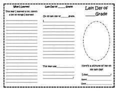 This is a great keepsake for parents! Students can write and draw about their last day or last week of school! This is generic so it will work with all grade levels.Students will:*draw themselves*tell how they feel on the last day*tell about their favorite memory*tell about their funniest moment*Get classmates autographs*Tell what they learned this year*Write what they did on their last day*Tell how they felt about this yearGreat end of the year activity in a fun format!