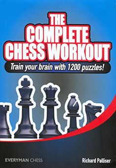 The Complete Chess Workout: Train your brain with 1200 puzzles! (Everyman Chess) *** You can get additional details at the image link. Chess Books, Puzzle Books, Computer Chess, Chess Tactics, Chess Puzzles, Chess Strategies, Wisdom Books, Train Your Brain, Brain Training