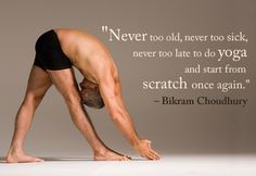 Sometimes Bikram says crazy stuff, this isn't one of those times.
