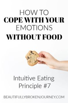Intuitive Eating Principle 7 (Cope with your Emotions without using food). Intuitive Eating Principle 7 (Cope with your Emotions without using food). Wellness Tips, Health And Wellness, Health Exercise, Mental Health, Eating Disorder Recovery, Keto, Binge Eating, Intuitive Eating, Healthy Mind