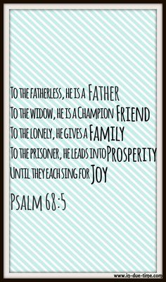 Psalm - Sing for Joy - He is father, friend, family, and He leads all into prosperity. Psalm 68 5, Psalms, Strength In The Lord, Uplifting Bible Verses, Faith Messages, Life Thoughts, Spiritual Growth, Self Help, Inspire Me