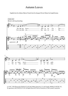 Automn leaves guitar solo sheet music Autumn Leaves, is a much-recorded popular song. Originally it was a 1945 French song, with music by Hungarian-French composer Joseph Kosma and lyrics by poet Jacques Prévert. Here is an arrangement for classical guitar solo with tablature and downloadable mp3 (one with guitar solo and one guitar with melody-line) for audio help.