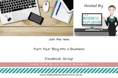 Turn Your Blog Into A Business new Facebook Group for Bloggers