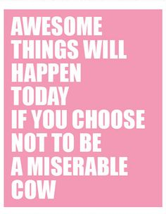 """""""Awesome Things Will Happen Today Art Print"""" by Jeff and Ale of ClicheZero; $15"""