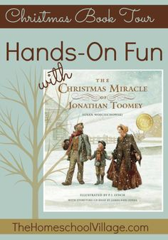 Hands on Fun with The Christmas Miracle of Jonathan Toomey