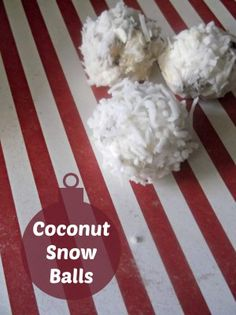 Coconut Snow Balls - No bake Recipe! Easy to make and delicious to taste - Your family will love them #coconut #nobake #balls (Easy Baking Recipes Christmas)