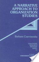 A Narrative Approach to Organization Studies by Barbara Czarniawska