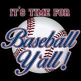 It's Time For Baseball Y'all Heat Transfer Design