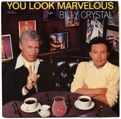 Billy Crystal - You Look Marvelous (Extended Version) Famous Taglines, 1980s Tv Shows, Billy Crystal, Tv Actors, Saturday Night Live, Teenage Years, Weird And Wonderful, Classic Tv, You Look
