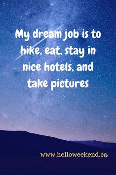 Dream Job, My Dream, Hello Weekend, Weekend Plans, Nova Scotia, Best Hotels, How To Plan, Eat