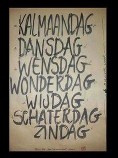 Dagen van de week.  Leuk origineel idee voor een muurstickers! www.muurtekstenonline.nl binnen kort