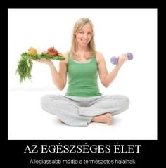Éljen teljes életet életmód váltással. Nem tudja miként kezdjen hozzá? Kérjen tanácsot a helyes étrend kialakításhoz betegsége és állapotának megfelelően.