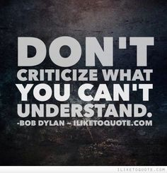 don't criticise what you can't understand - Google Search