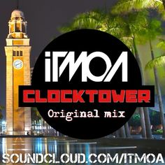 CLOCKTOWER (Original Mix) [FREE DOWNLOAD]  #EDM #Music #FreedomOfArt  Join us and SUBMIT your Music  https://playthemove.com/SignUp