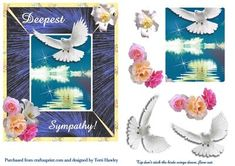 A very pretty card to send for to let some one know you care at such a sad time. I have made an insert to match, so you can write your own words of sympathy inside. Words Of Sympathy, Sympathy Cards, Greeting Cards, Deepest Sympathy, Pretty Cards, Decoupage, Card Making, Make It Yourself, Frame