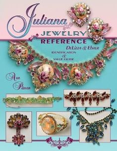 Juliana Jewelry Reference, DeLizza & Elster: Identification & Price Guide: Ann Mitchell Pitman
