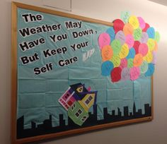 November Bulletin Board - Up themed with tips on how to keep up self care during cold weather and exam season. Thanks to one of my besties for making a bomb ass house!