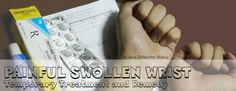 Temporary Remedy and Treatment for Painful Swollen Wrist - Medicines and Ointment