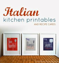 Italian Themed Kitchen Printables and Recipe Cards via While They Snooze >> #World Market Fall #Italian #gourmetgetaway #printables