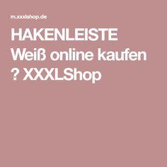 HAKENLEISTE Weiß online kaufen ➤ XXXLShop