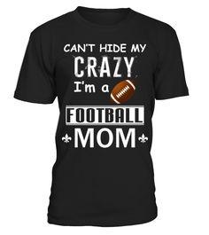 Crazy Football Mom  #footballmom #mom #shirt #tshirt #tee #gift #perfectgift #birthday #Christmas #motherday