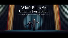Wim Wenders' Rules of Cinema Perfection