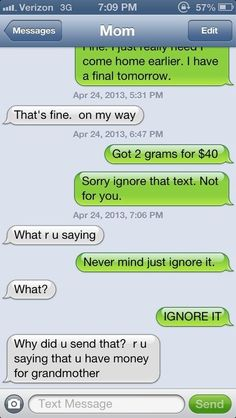 HILARIOUS funny drug texts to parents, money for grandmother Text Message Meme, Message Mom, Funny Text Messages, You Funny, Hilarious, Funny Things, Funny Stuff, What Happens If You, Shit Happens