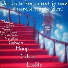 Afrikaanse Quotes, Soul Food, Motivational, Bible, Neon Signs, Inspirational, God, Biblia, Dios