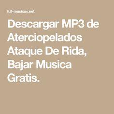 Descargar MP3 de Aterciopelados Ataque De Rida, Bajar Musica Gratis.