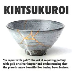 Kintsugi: Japanese art of fixing broken pottery with gold (said to have originated in the century). Kintsugi, Japanese Broken Pottery, Feng Shui, Man Projects, The Better Man Project, Art Of Living, Wabi Sabi, Japanese Art, Japanese Design