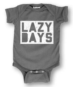 Charcoal Lazy Days Bodysuit - Infant | zulily