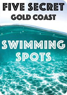 While everybody knows Gold Coast beaches are some of the most beautiful on Earth, we've got a solution. Here are five secret local swimming spots.