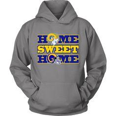 """LA Rams """"Home Sweet Home"""" Hoodie"""