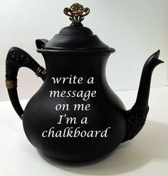Chalk Board Tea pot with Gold accents. $25.00, via Etsy.