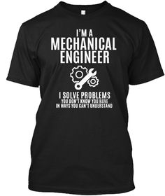 Im A Mechanical Engineer Black áo T-Shirt Front