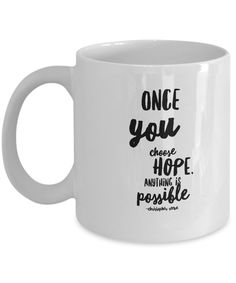 11 oz. Ceramic Mug - Once You Choose Hope, Anything is Possible - Christopher Reeve by pottercountystudios on Etsy