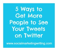5 Ways to Get More People to See Your Tweets on Twitter Social Media Tips, Social Networks, Social Media Marketing, Digital Marketing, Marketing Articles, Community Boards, Marketing Communications, New Thought, See You