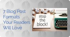 blog post formats to stop writer's block