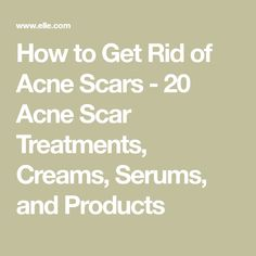 Acne Remedies How to Get Rid of Acne Scars - 20 Acne Scar Treatments, Creams, Serums, and Products - Tackle discoloration and unevenness with these dermatologist-approved products. Cystic Acne Treatment, Oily Skin Treatment, Back Acne Treatment, Acne Treatments, Natural Acne Remedies, Scar Remedies, Pimples Remedies, Acne Scar Removal, Hormonal Acne