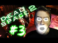 Dead Space 2 (Part 3)   HAUNTED BY NICOLE - YouTube