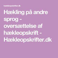 Hækling på andre sprog - oversættelse af hækleopskrift - Hækleopskrifter.dk
