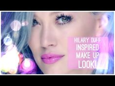"""Hilary Duff """"Sparks"""" Inspired Make Up Tutorial (Summer Make Up Look)   Livia McQueen - YouTube"""