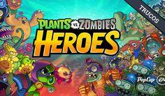 El Jugón De Móvil - Guías y trucos para Plants VS Zombies Heroes