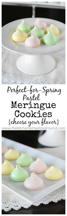 Perfect-for-Spring Pastel Meringue Cookies ~ choose your flavor simply by changing up your choice of flavoring extract!  Love how versatile they are.  www.thekitchenismyplayground.com