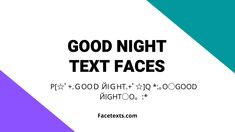 Good Night, Chart, Face, Nighty Night, The Face, Faces, Good Night Wishes, Facial