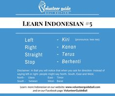 Directions in Indonesian...find more language tips and videos on our YouTube channel and Facebook page @volunteerguidebali.. www.volunteerguidebali.com