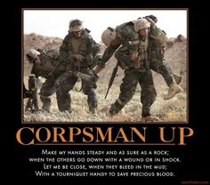 CORPSMAN UP!!! I love this and cannot wait to be a Navy Corpsman