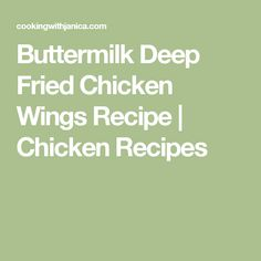 Buttermilk Deep Fried Chicken Wings Recipe   Chicken Recipes