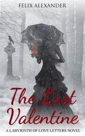 The Last Valentine by Felix Alexander - OnlineBookClub.org Book of the Day! @OnlineBookClub